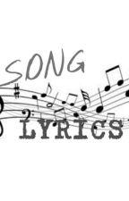 Song Lyrics  by LaniPotato