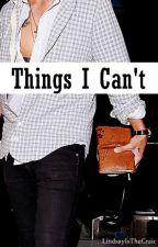 Things I Can't | l.s [Traducción al Español] by InLarryLove