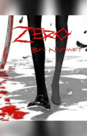 Zero (A Naruto Various x Reader Fanfiction) by Nvswift