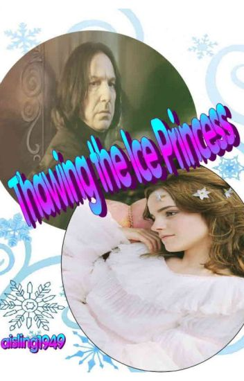 Thawing the Ice Princess (#Wattys 2016)