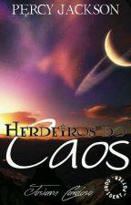 Herdeiros Do Caos || PJO by josiACardoso