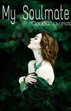 My Soulmate (#2) by ClaudiaNavarreteDiaz