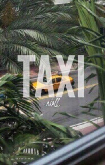 Taxi  || N.H || ♡
