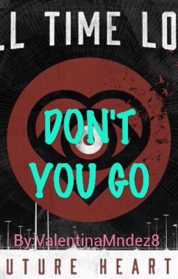 Don't You Go / Jack Barakat
