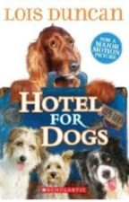 Hotel For Dogs by harmonieyoung
