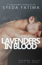 Lavenders In Blood by fatimaa-