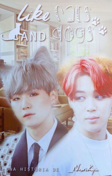 Like Cats & Dogs ➳ YoonMin/KaiSoo