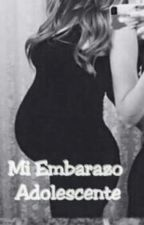 Mi Embarazo Adolescente by dafnedelvalle