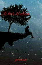 Al Borde Del Abismo by johanna120