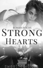 Strong Hearts (On Hold) by sweetheartlola