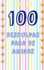 100 desculpas para os amigos by Lica_Cat