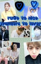 From Strangers To Lovers From Rude To Caring by emo_11_11
