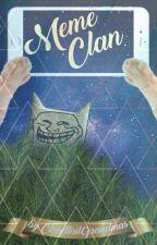 MemeClan by CloudtailGrandmas
