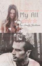 My All ➳ A Divergent Ending by mysticalwriterx