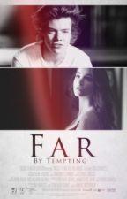 Far [harry au] by tempting