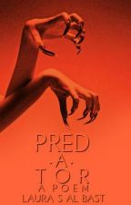 PRED·A·TOR by WildRose393
