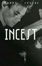 Incest | H.S by pillowsdozayn