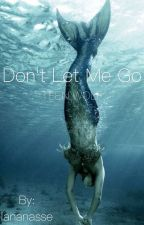 Don't let me go (Teen Wolf) -PAUSE- by lananasse