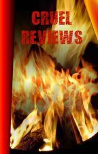 Cruel Reviews by Pokey67