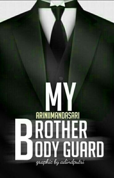 My Brothers, My Bodyguard