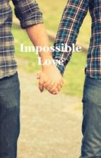 Impossible Love by dead_dollies