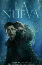 La Nueva -Percy Jackson Y Tu- [Editando] by Juli_Ojeda01