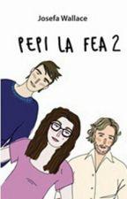 Pepi La Fea 2 by JavieraIgnacia-