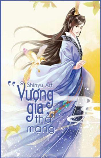 [Đam mỹ] Vương Gia Tha Mạng(王爷饶命) - 我家少爷是总攻(Hoàn)