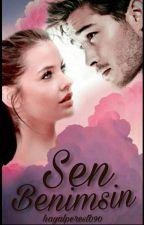 SEN BENİMSİN by hayalperest090
