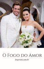 O Fogo do Amor by Levyrroni_com_br