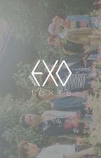 EXO Texts ♡ by -baekhyun-
