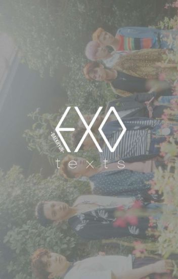 EXO Texts ♡