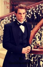 Vampire diaries kol mikealson ff/Teil 2 by fanfiktionfanfic