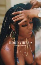 Hood Vibes 2 by cestlahvie