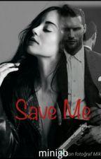 Save Me by minigb