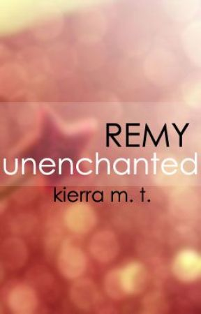 Remy Unenchanted by kierra97