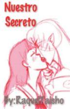 Nuestro Secreto by RaquelTaisho
