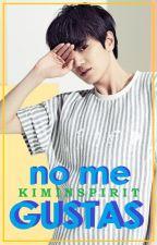 No Me Gustas [MyungJong-WooGyu] by Kim-Inspirit