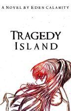 Tragedy Island by -calamity-