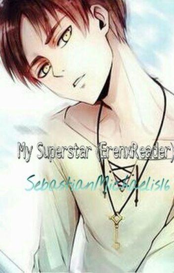 My Superstar (ErenxReader)