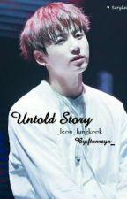UntoLd story . by ftnnrzyn_