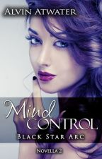 Mind Control Book 2:Black Star Arc by syr456