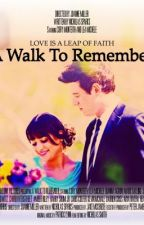 Finchel - A Walk To Remember by inspiredbyglee