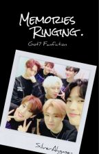 [C] Memories Ringing | Got7 Malay Fanfic by G7cyj_ars