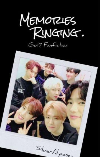 [C] Memories Ringing | Got7 Malay Fanfic