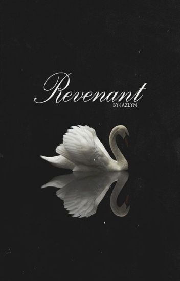 Revenant || HS [ON HOLD]