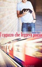 Il Ragazzo Che Leggeva Poesie by AutumnSaper