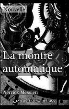 La montre automatique by le-souffle-numerique