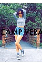 Camp Vera (Camren) by camren_againstreason