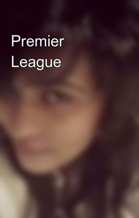 Premier League ⚽ by KavishaDoshi